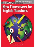 Timesaver - New Timesavers for English Teachers