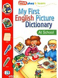 ELI - My First English Picture Dictionary - At School