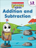 Scholastic - L3 - Learning Exp. - Addition and Subraction