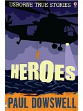 Usborne True Stories - Heroes