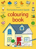 Usborne - First hundred words in Spanish colouring book