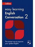 Collins Easy Learning English Conversation: Book 2 (incl. audio CD)