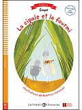 ELI - F - Poussins 1 - La cigale et la fourmi - readers + Downloadable Multimedia