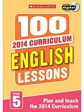Scholastic - 100 English Lessons: Year 5