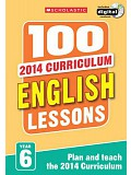 Scholastic - 100 English Lessons: Year 6