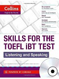 Collins Skills for the TOEFL iBT Test: Listening and Speaking (incl. audio CD)