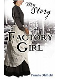Scholastic - My Story - Factory Girl