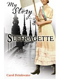 Scholastic - My Story - Suffragette