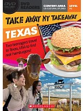 Secondary Level A2: Take Away My Takeaway: Texas - Readers + DVD (do vyprodání zásob)