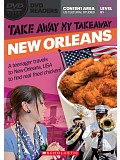 Secondary Level B1: Take Away My Takeaway: New Orleans - Readers + DVD (do vyprodání zásob)