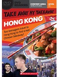 Secondary Level A2: Take Away My Takeaway: Hong Kong - Readers + DVD