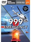 Secondary Level A2: 999 Emergency - Readers + DVD (do vyprodání zásob)