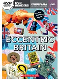 Secondary Level B1: Eccentric Britain - Readers + DVD (do vyprodání zásob)