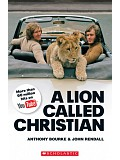 Secondary Level 4: A Lion Called Christian - book+CD