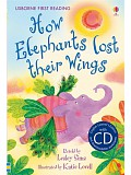 Usborne First 2 - How Elephants lost their Wings + CD