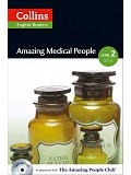 Collins English Readers 2 - Amazing Medical People with CD